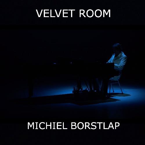 November 1, 2021 - Michiel Borstlap in The Velvet Room