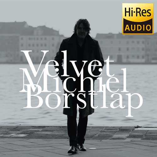 Hi-Res Audio - Michiel Borstlap - Velvet