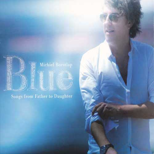 Michiel Borstlap - Blue (Songs From Father To Daughter) (audio cd)